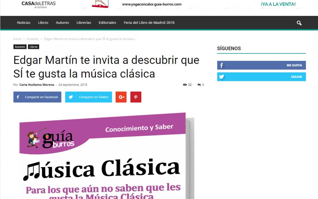 Casa de Letras introduce a sus lectores en la música clásica con el GuíaBurros de Edgar Martín