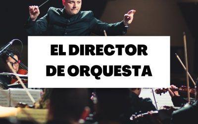 Conoce la importante figura del director de orquesta